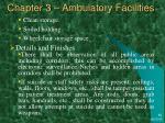 chapter 3 ambulatory facilities33