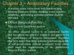 chapter 3 ambulatory facilities36
