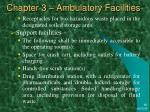 chapter 3 ambulatory facilities39