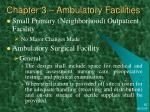 chapter 3 ambulatory facilities4
