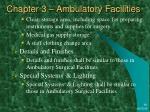 chapter 3 ambulatory facilities40
