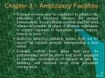 chapter 3 ambulatory facilities42