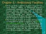 chapter 3 ambulatory facilities43