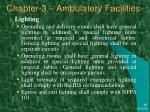 chapter 3 ambulatory facilities45