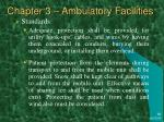 chapter 3 ambulatory facilities47
