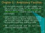 chapter 3 ambulatory facilities5