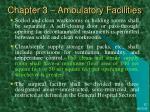 chapter 3 ambulatory facilities6