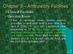 chapter 3 ambulatory facilities7