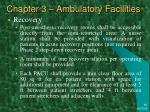 chapter 3 ambulatory facilities9
