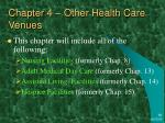 chapter 4 other health care venues
