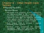chapter 4 other health care venues1