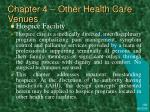 chapter 4 other health care venues10