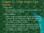 chapter 4 other health care venues11
