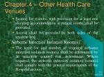 chapter 4 other health care venues12