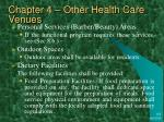 chapter 4 other health care venues14