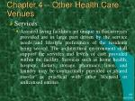 chapter 4 other health care venues19