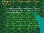 chapter 4 other health care venues2