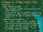 chapter 4 other health care venues21