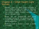 chapter 4 other health care venues22