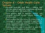 chapter 4 other health care venues24