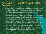 chapter 4 other health care venues25