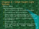chapter 4 other health care venues26