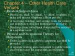 chapter 4 other health care venues3