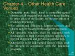chapter 4 other health care venues30
