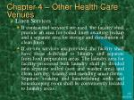 chapter 4 other health care venues32