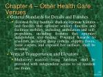 chapter 4 other health care venues34