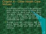 chapter 4 other health care venues37