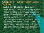 chapter 4 other health care venues39