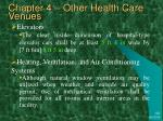 chapter 4 other health care venues4
