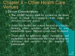 chapter 4 other health care venues40