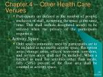 chapter 4 other health care venues41