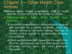 chapter 4 other health care venues42