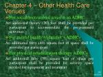 chapter 4 other health care venues44