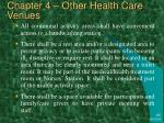 chapter 4 other health care venues46