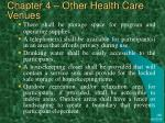 chapter 4 other health care venues47