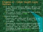 chapter 4 other health care venues49