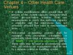 chapter 4 other health care venues5