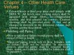 chapter 4 other health care venues6
