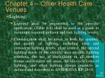 chapter 4 other health care venues7