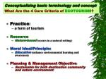 conceptualizing basic terminology and concept what are the 4 core criteria of ecotourism