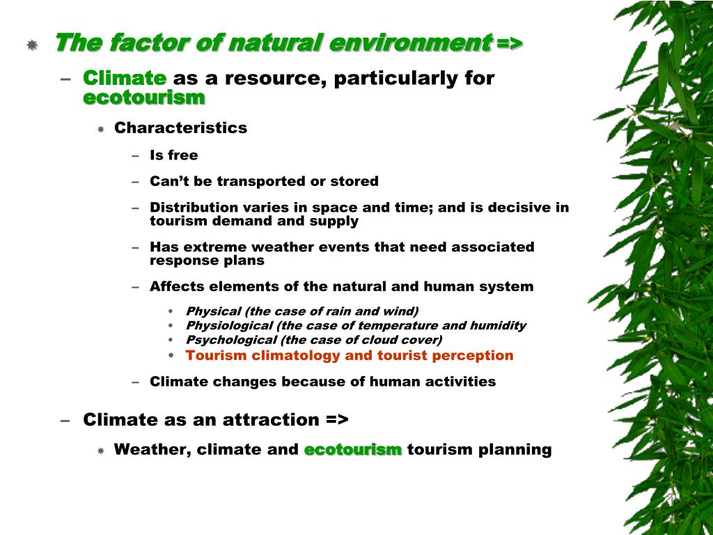 The factor of natural environment