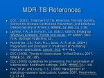 mdr tb references