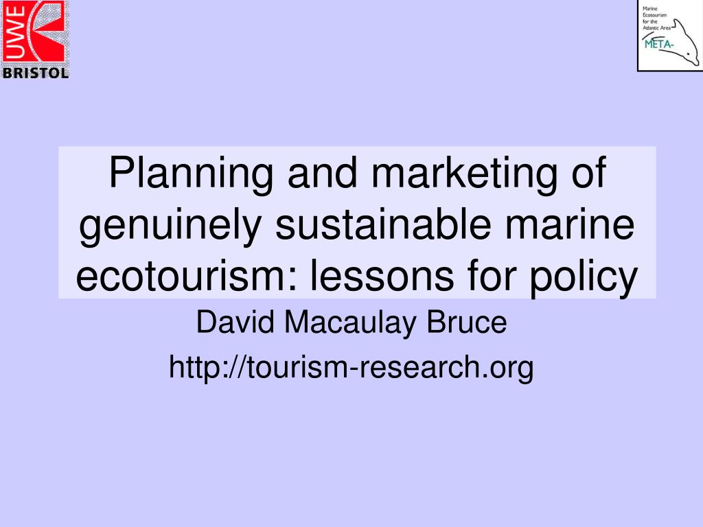 planning and marketing of genuinely sustainable marine ecotourism lessons for policy l.