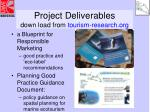 project deliverables down load from tourism research org