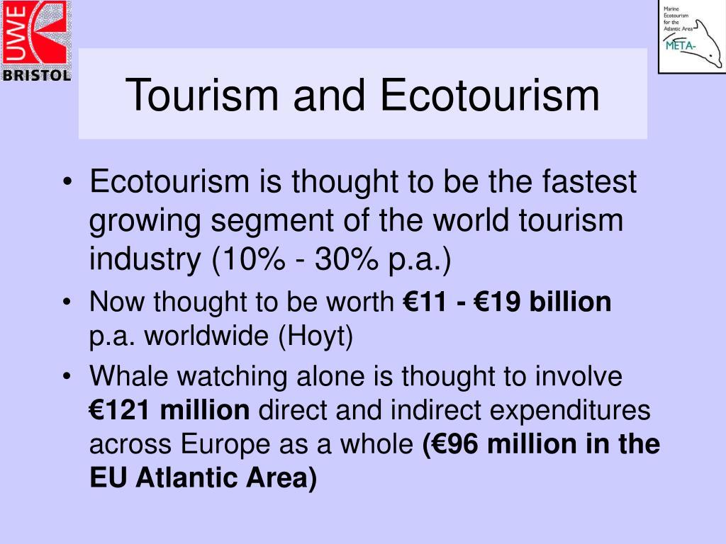 Tourism and Ecotourism