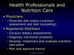 health professionals and nutrition care1